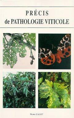 PRECIS DE PATHOLOGIE VITICOLE (3. ED.)