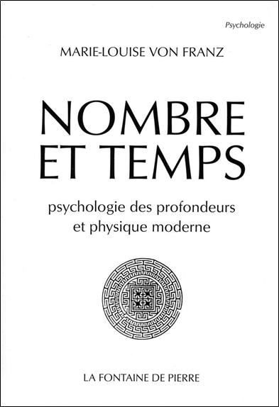 NOMBRE ET TEMPS - PSYCHOLOGIE DES PROFONDEURS