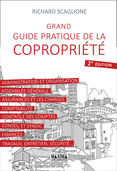 GRAND GUIDE PRATIQUE DE LA COPROPRIETE 2E EDITION