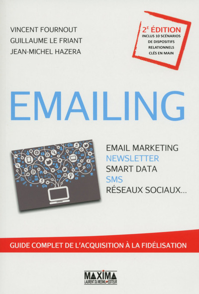 EMAILING - EMAIL MARKETING, NEWSLETTER, SMART DATA SMS, RESEAUX SOCIAUX...