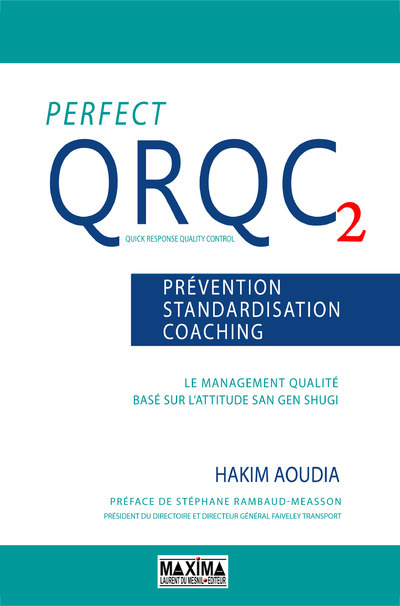 PERFECT QRQC 2 FR PREVENTION, STANDARDISATION, COACHING
