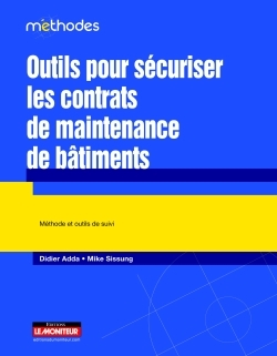 OUTILS POUR SECURISER LES CONTRATS DE MAINTENANCE DE BÂTIMENTS