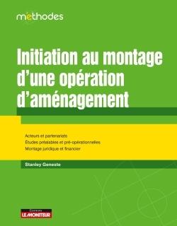 INITIATION AU MONTAGE D'UNE OPERATION D'AMENAGEMENT