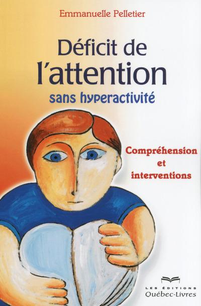 DEFICIT D'ATTENTION SANS HYPERACTIVITE