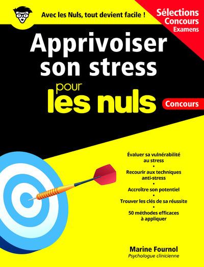 CAHIER - APPRIVOISER SON STRESS POUR LES NULS CONCOURS