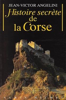HISTOIRE SECRETE DE LA CORSE