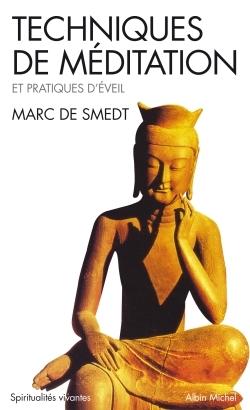 TECHNIQUES DE MEDITATION ET PRATIQUES D'EVEIL