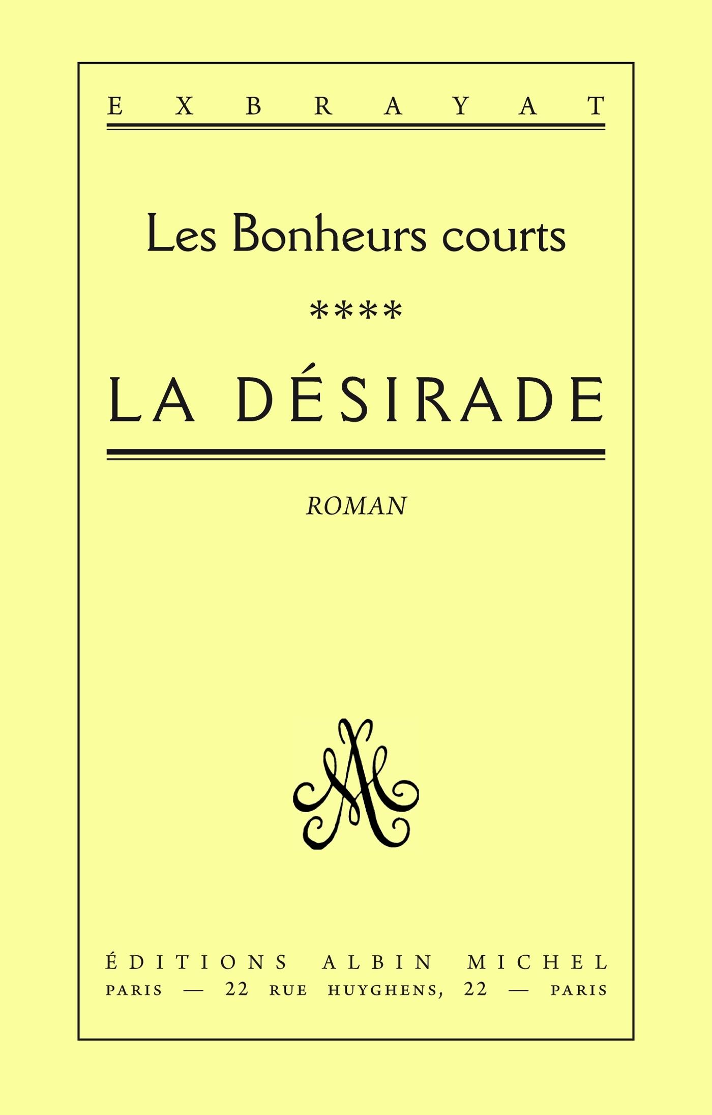 LA DESIRADE - LES BONHEURS COURTS 4
