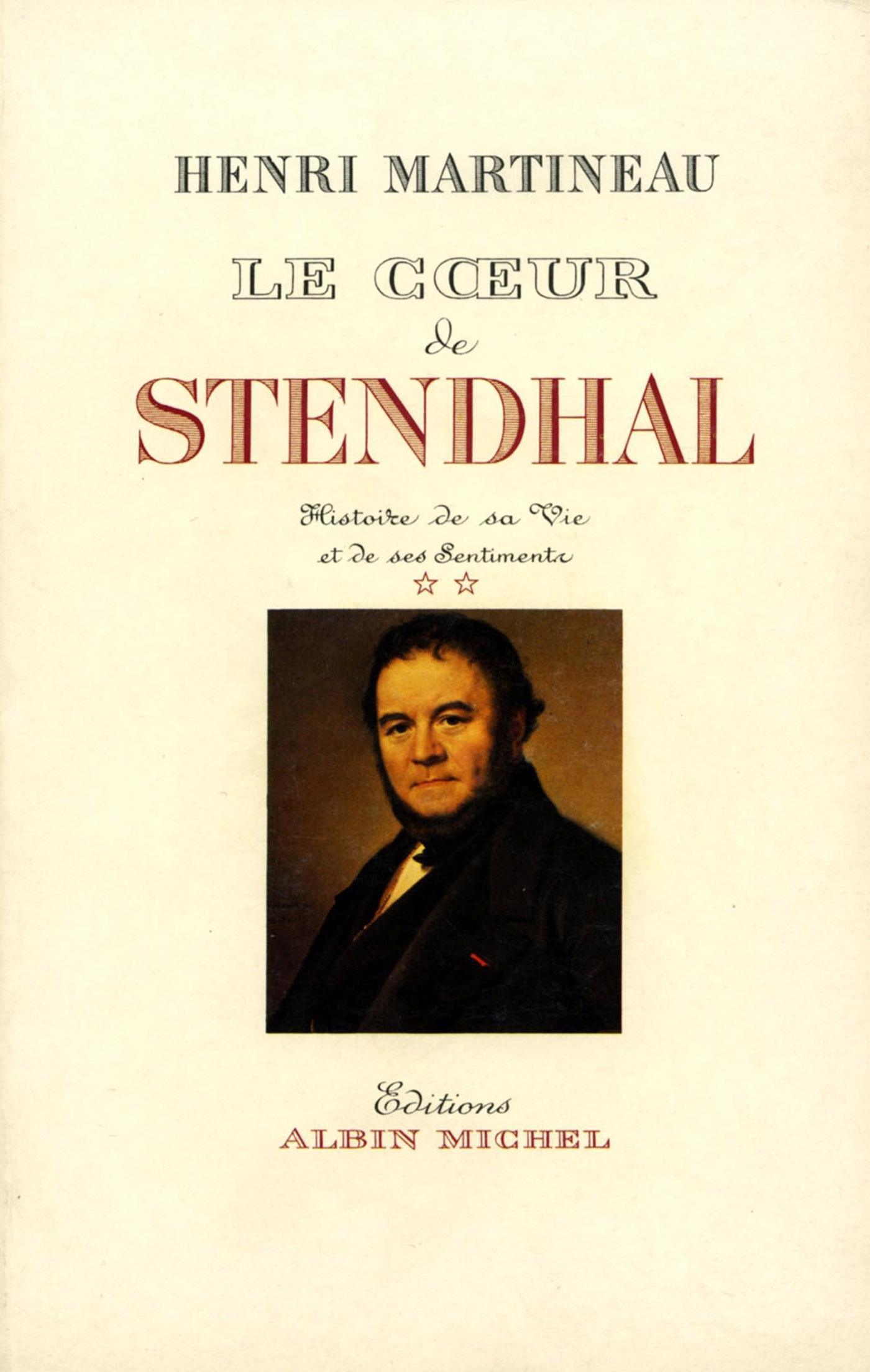 LE COEUR DE STENDHAL - TOME 2