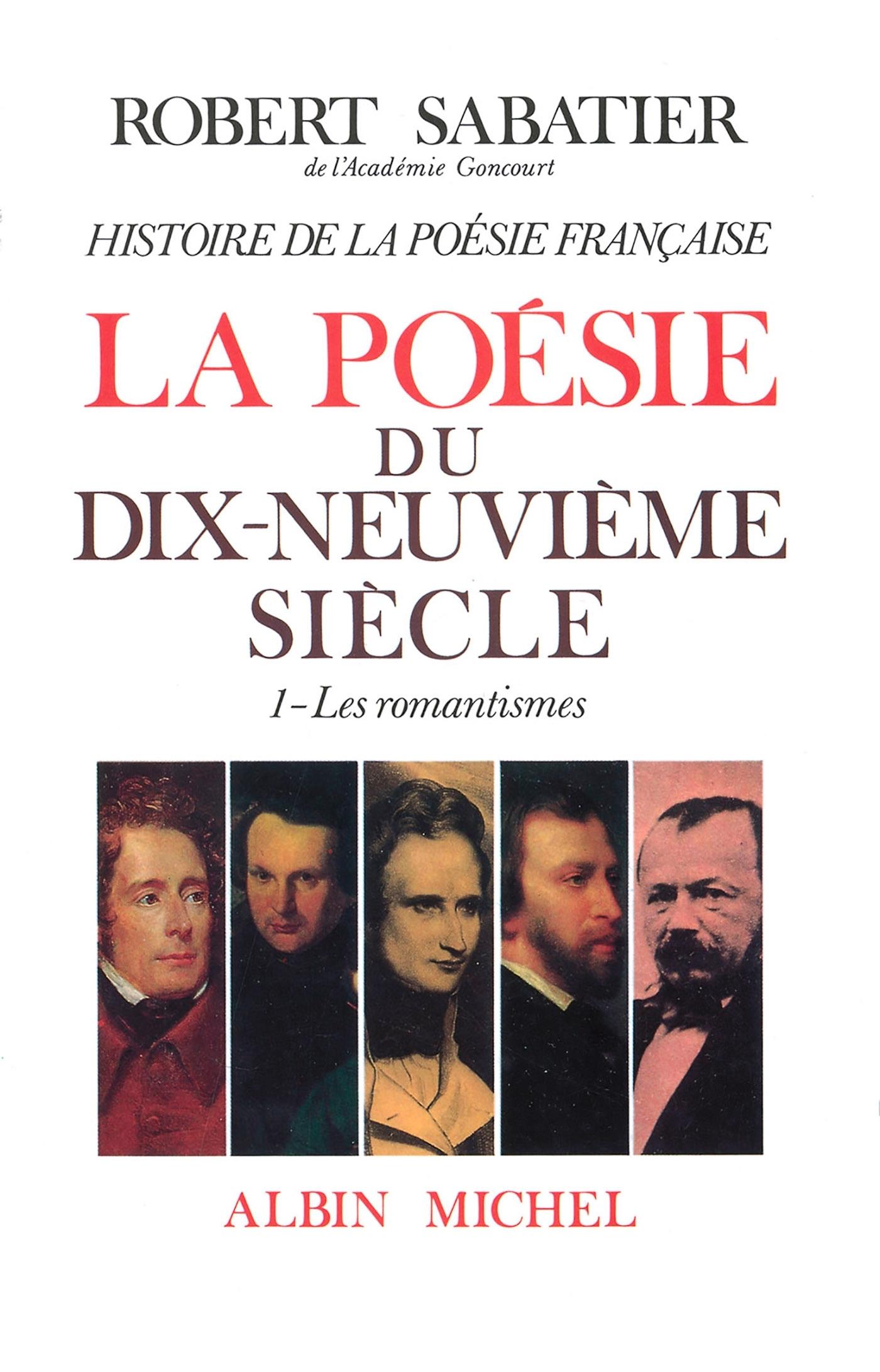 HISTOIRE DE LA POESIE DU XIXE SIECLE - TOME 1