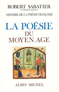 HISTOIRE DE LA POESIE DU MOYEN AGE