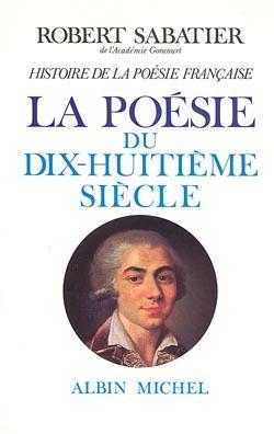HISTOIRE DE LA POESIE DU XVIIIE SIECLE