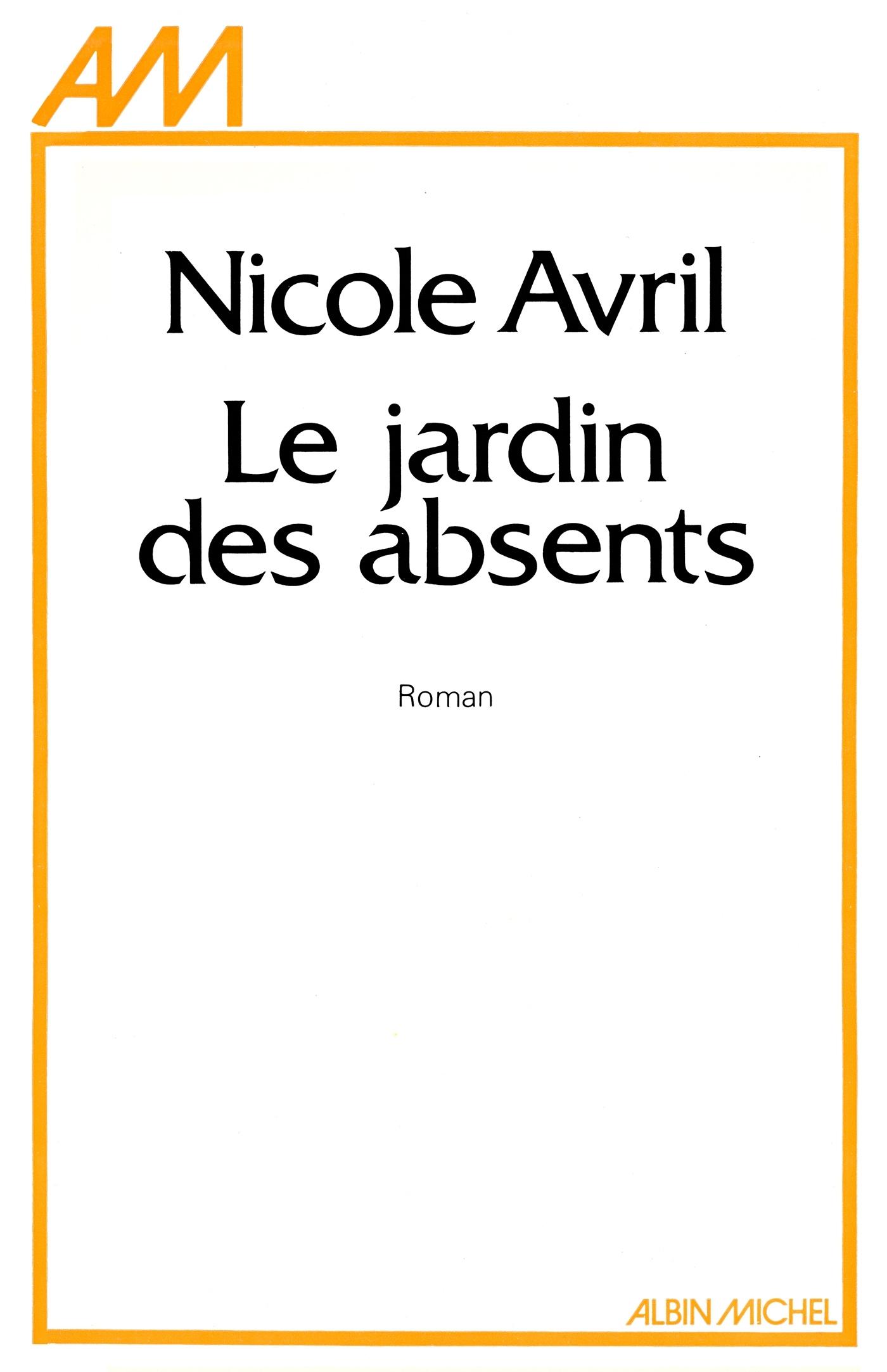LE JARDIN DES ABSENTS