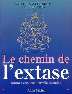 LE CHEMIN DE L'EXTASE