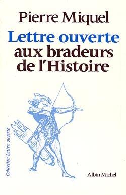 LETTRE OUVERTE AUX BRADEURS DE L'HISTOIRE