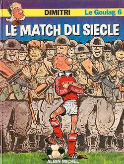 LE GOULAG - TOME 06
