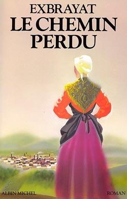 LE CHEMIN PERDU
