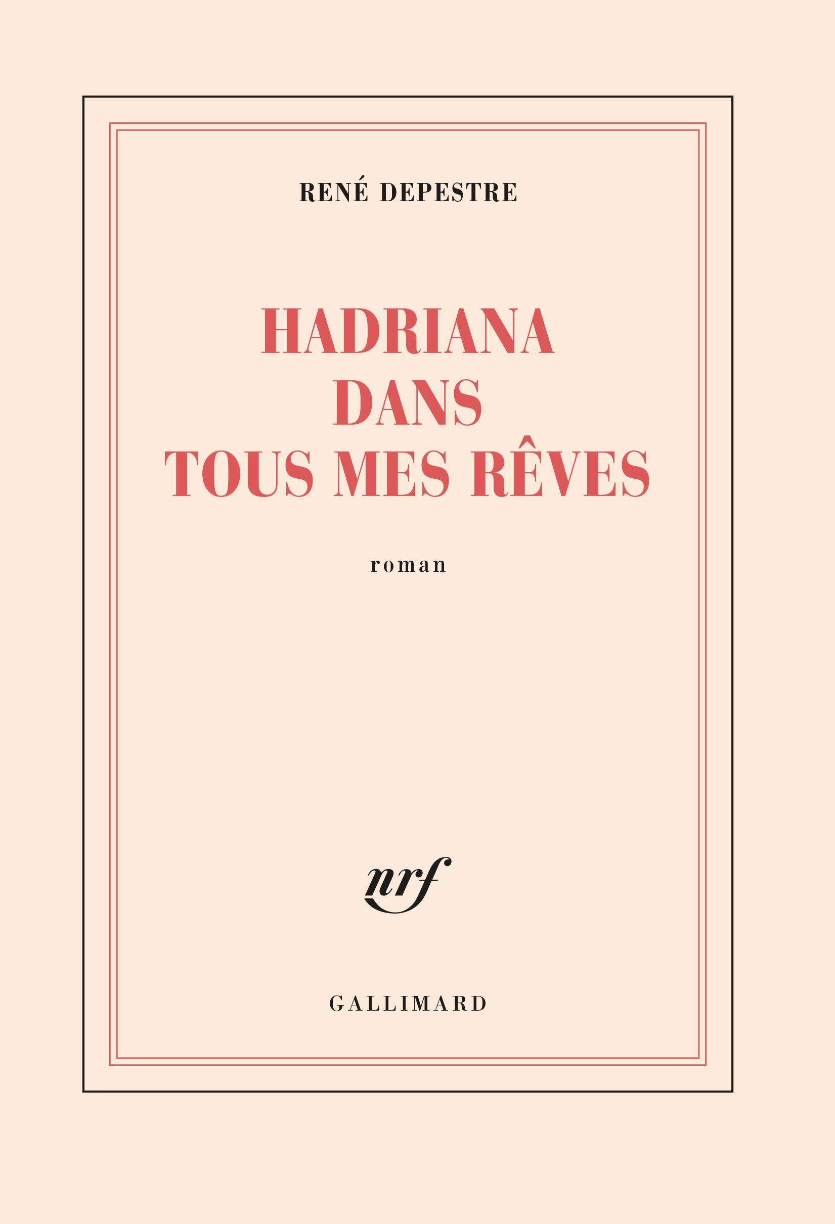 HADRIANA DANS TOUS MES REVES ROMAN