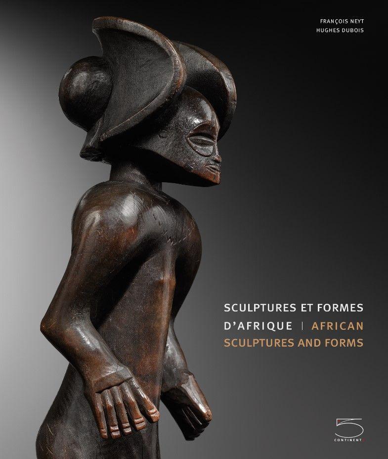 SCULPTURES ET FORMES D'AFRIQUE