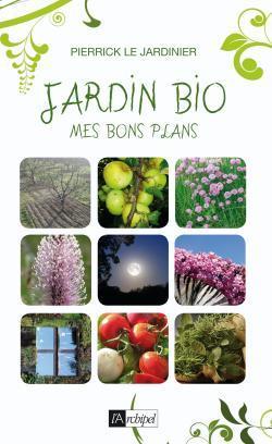 JARDIN BIO : MES BONS PLANS