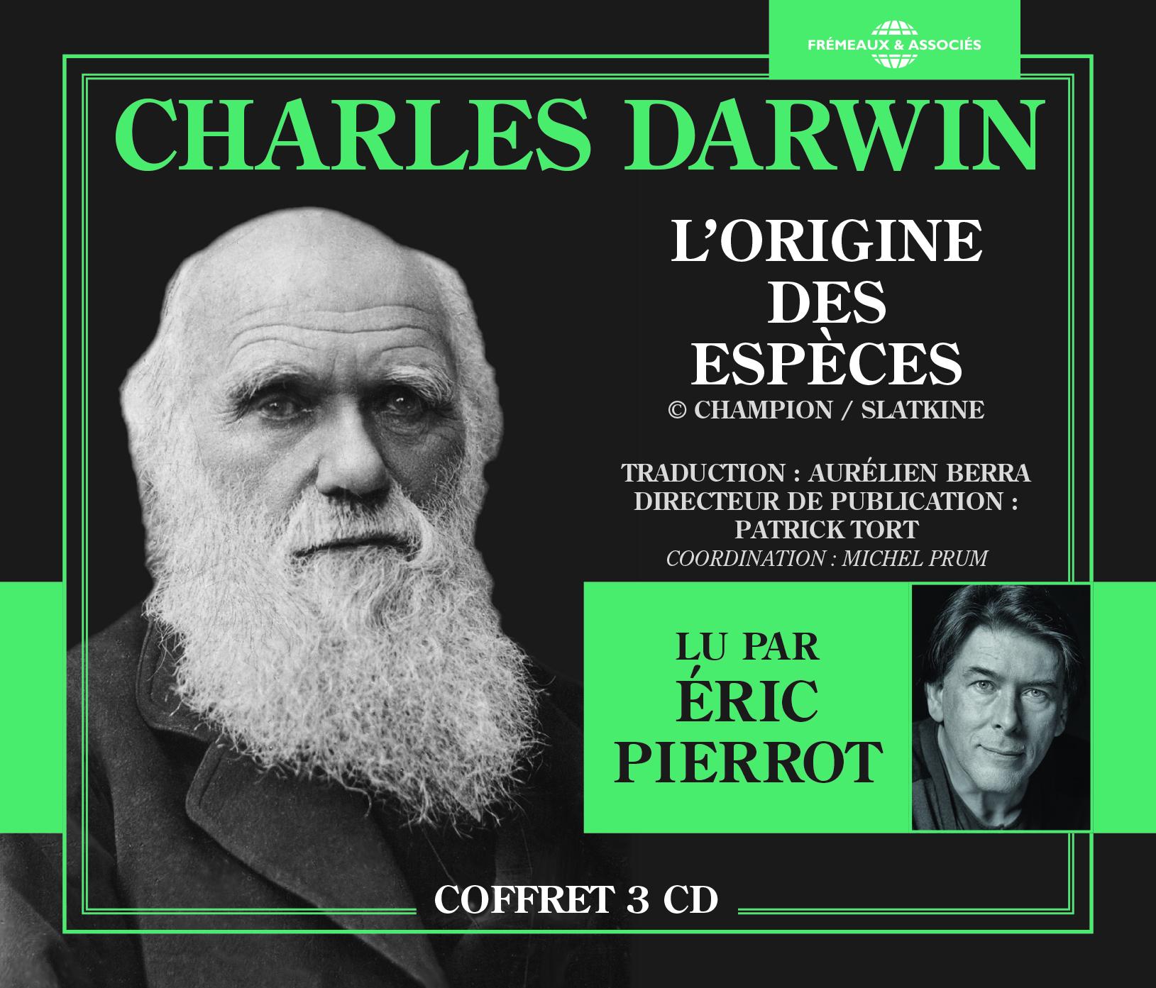 L ORIGINE DES ESPECES (LU PAR ERIC PIERROT)