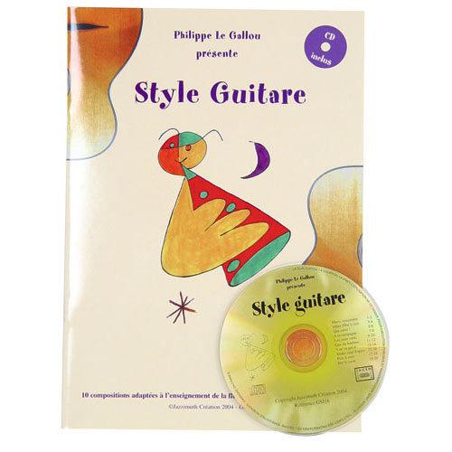 STYLE GUITARE (LIVRET 24 PAGES/ CD INCLUS)