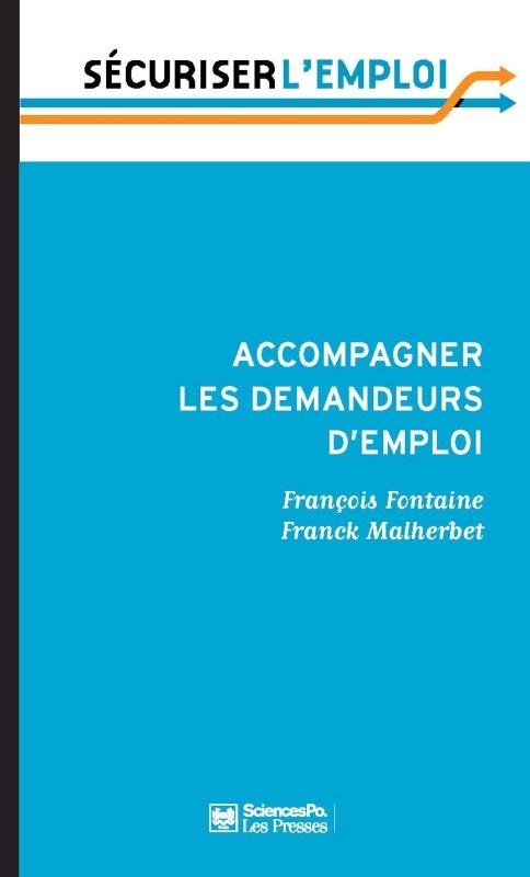 ACCOMPAGNER LES DEMANDEURS D'EMPLOI EN FINIR AVEC LE RETARD FRANCAIS