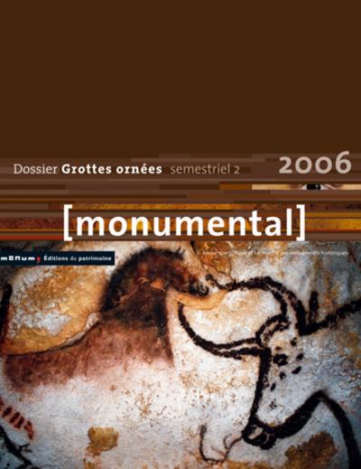 MONUMENTAL 2006 2EME SEMESTRE. THEMATIQUE GROTTES