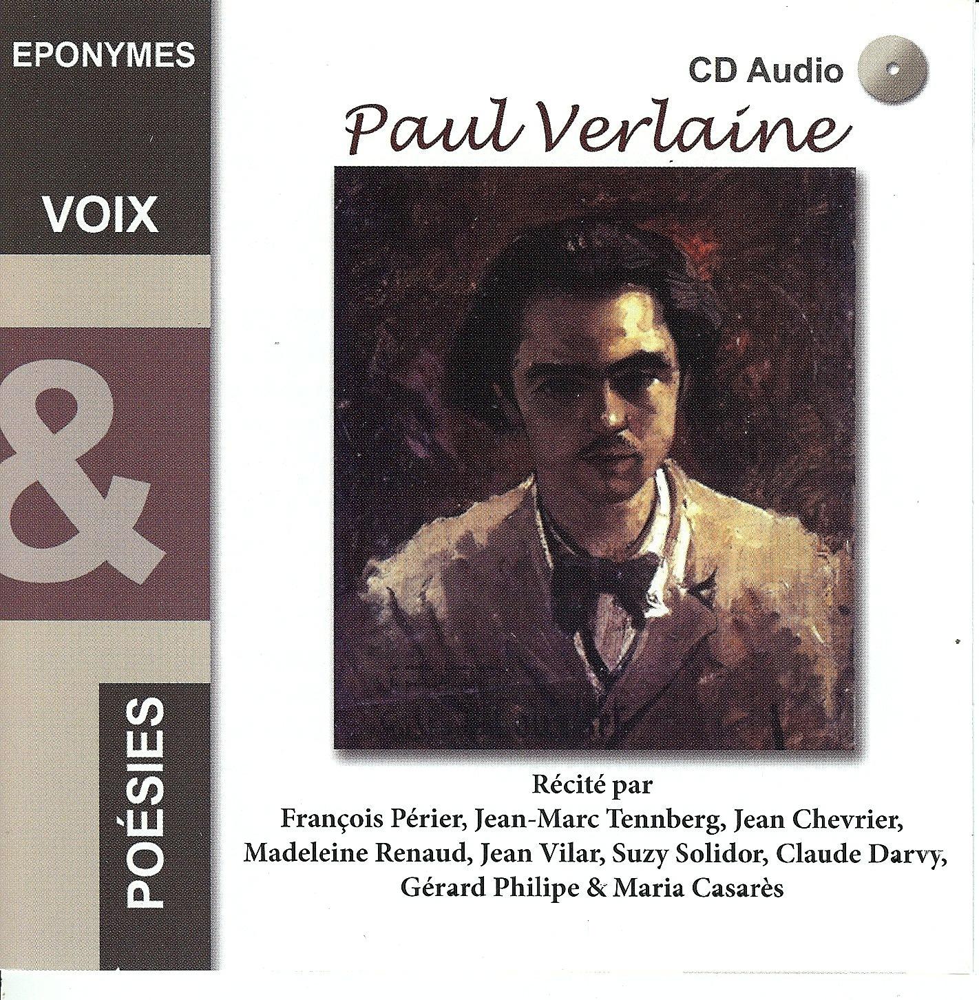 PAUL VERLAINE VOIX ET POESIES