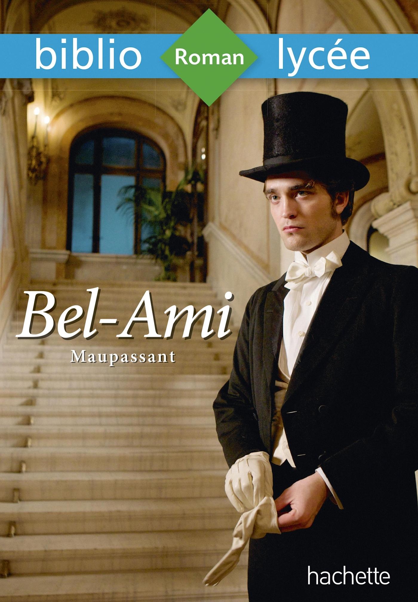 BIBLIOLYCEE - BEL-AMI, MAUPASSANT