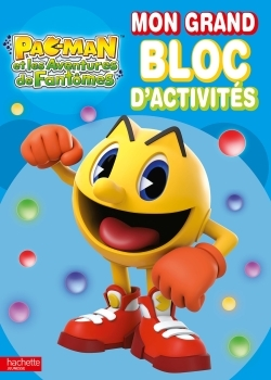 PAC MAN / MON GRAND BLOC D'ACTIVITES