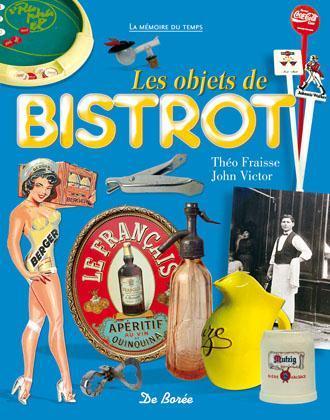 OBJETS DE BISTROT (LES)