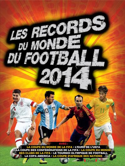 RECORDS DU MONDE DU FOOTBALL 2014