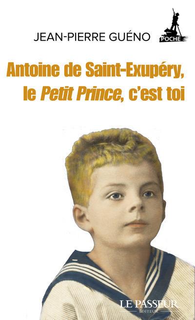 ANTOINE DE SAINT-EXUPERY, LE PETIT PRINCE, C'EST TOI