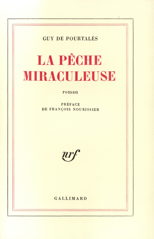 LA PECHE MIRACULEUSE