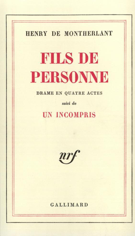 FILS DE PERSONNE/UN INCOMPRIS