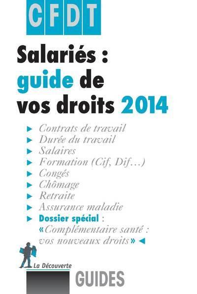 SALARIES, GUIDE DE VOS DROITS 2014