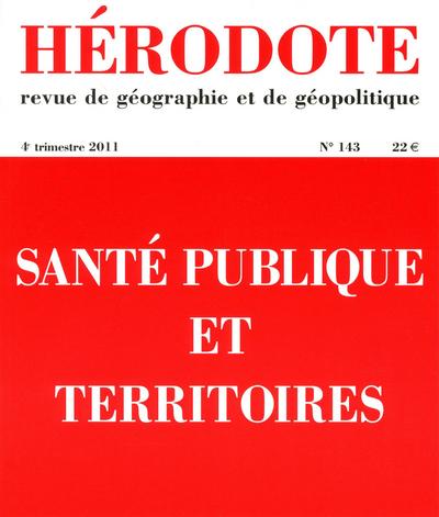 HERODOTE NUMERO 143 - SANTE PUBLIQUE ET TERRITOIRES