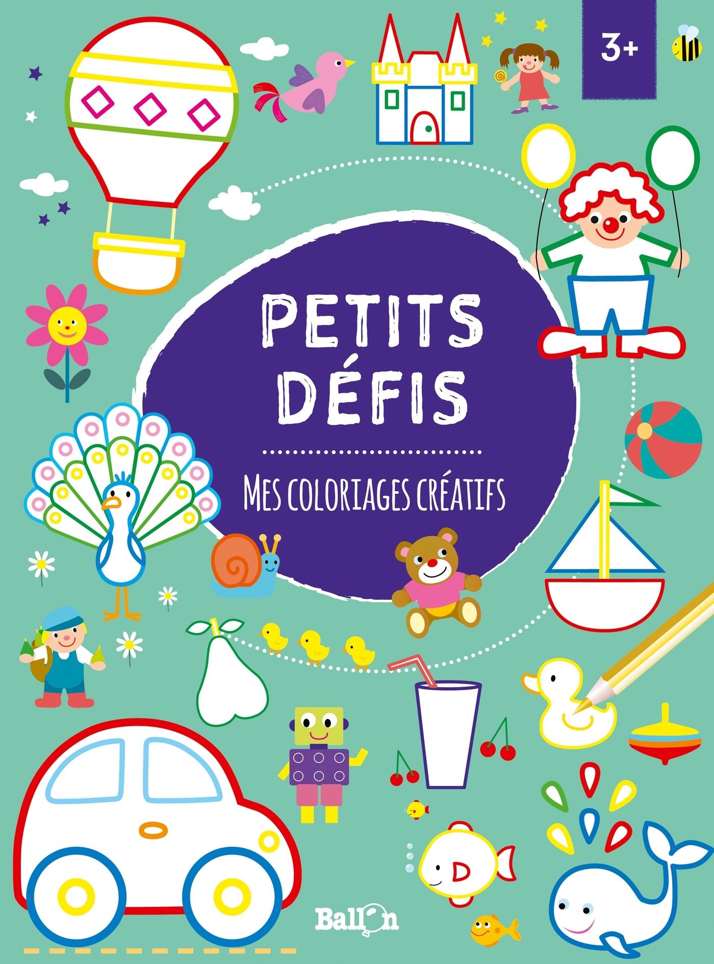 PETITS DEFIS : MES COLORIAGES CREATIFS