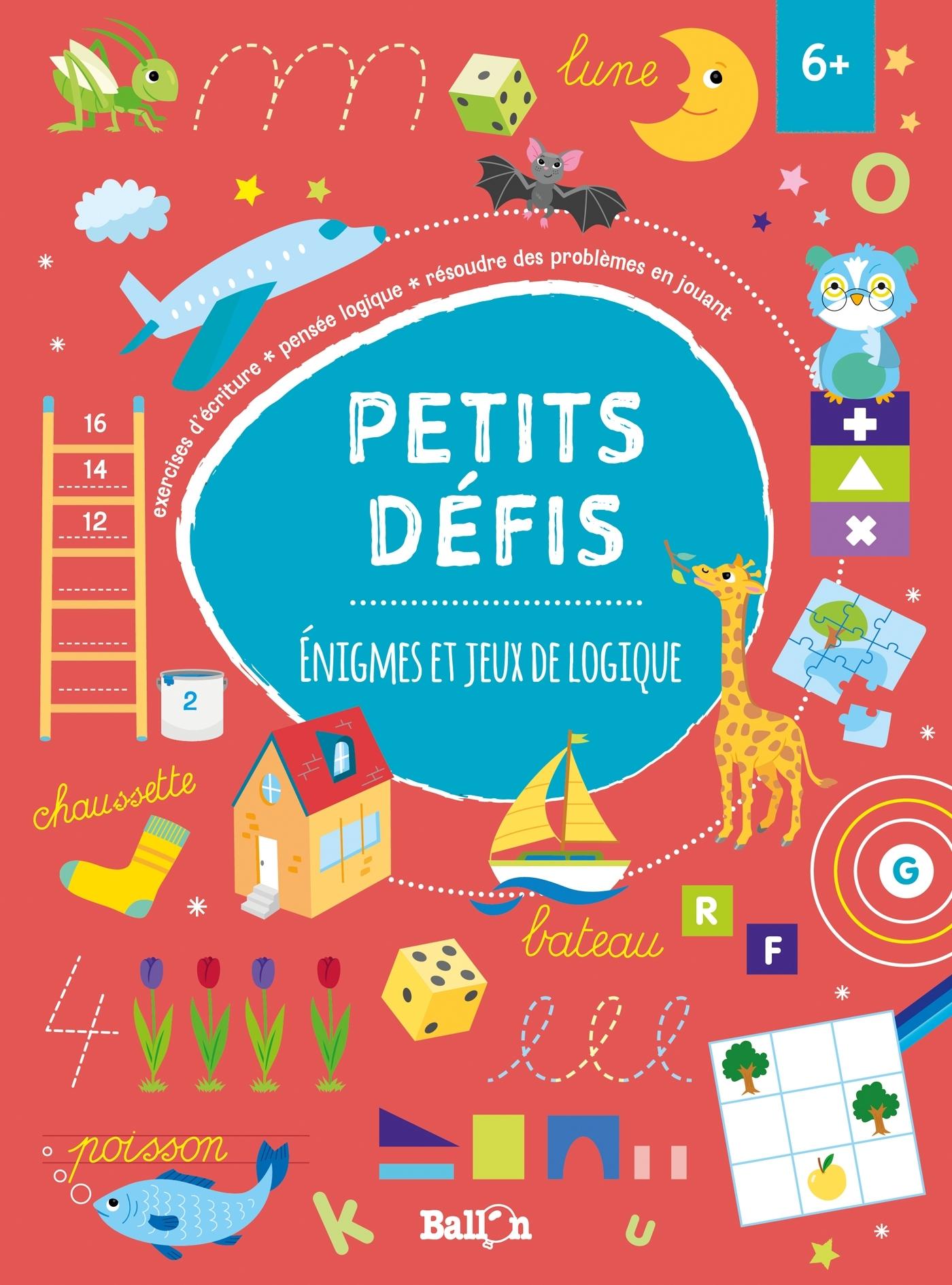 PETITS DEFIS : ENIGMES ET JEUX DE LOGIQUE