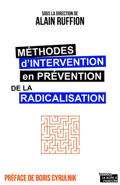 METHODES D'INTERVENTION EN PREVENTION DES RADICALISATIONS