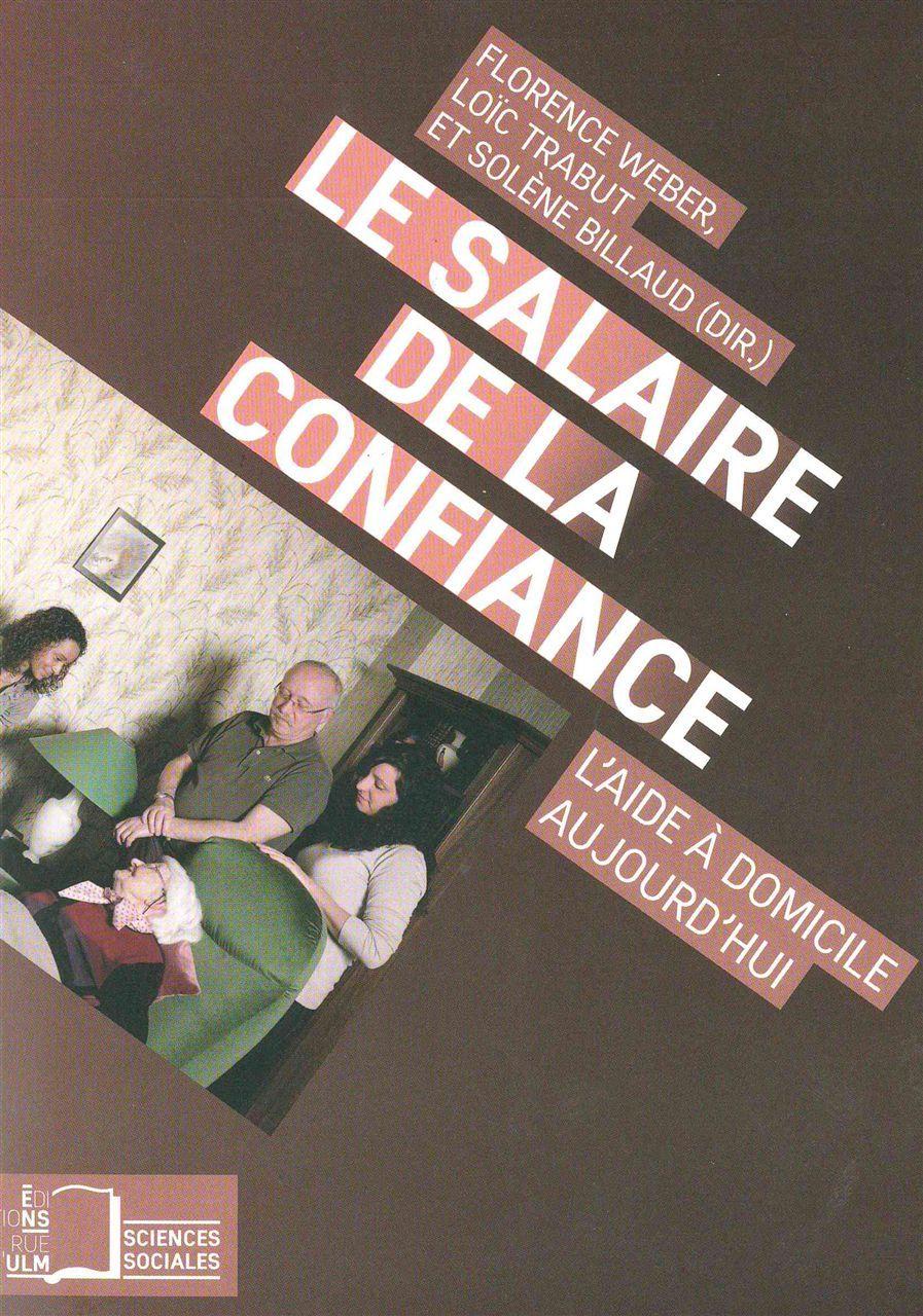 SALAIRE DE LA CONFIANCE (LE)