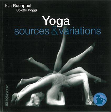 YOGA - SOURCES ET VARIATIONS