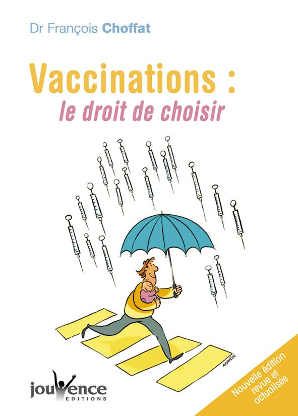 VACCINATIONS : LE DROIT DE CHOISIR N.131
