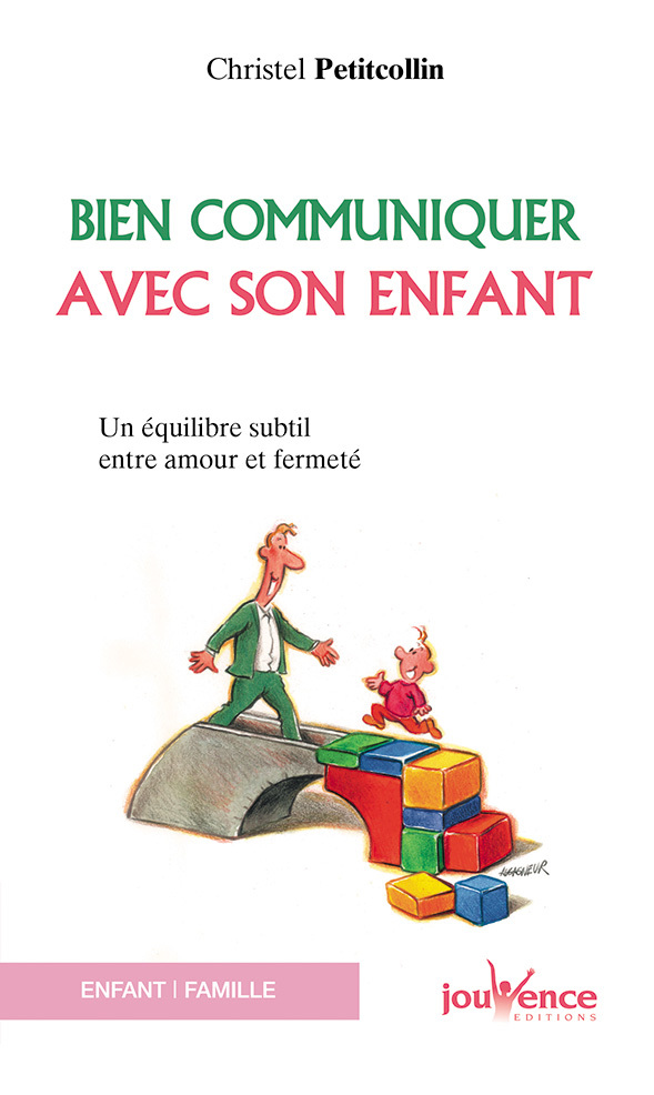 BIEN COMMUNIQUER AVEC SON ENFANT N.74