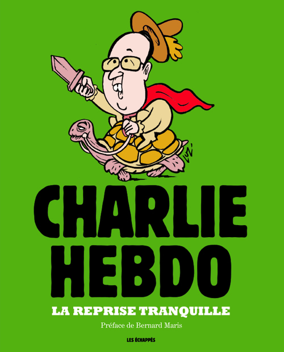 LA REPRISE TRANQUILLE, CHARLIE HEBDO, L'ANNEE 2014 EN DESSINS