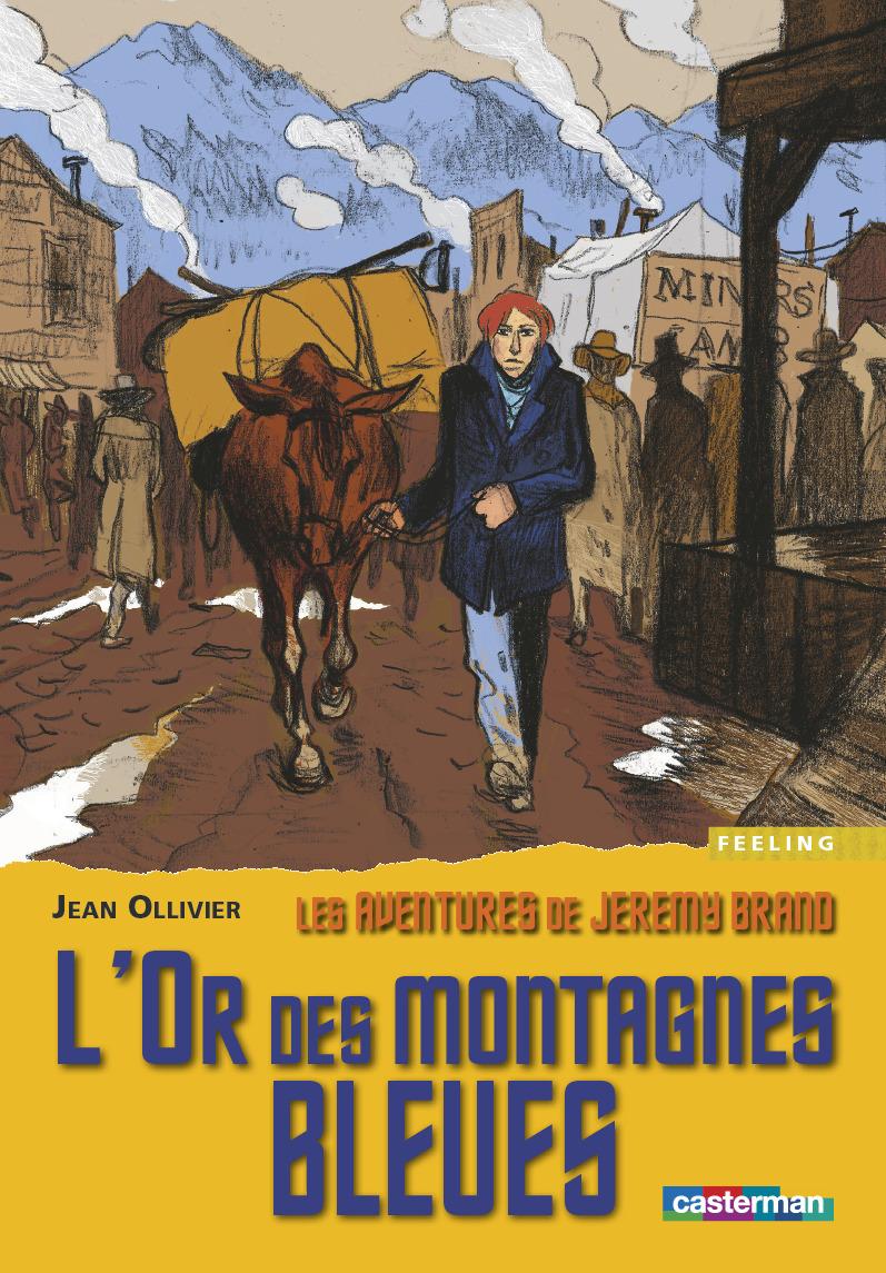 L' OR DES MONTAGNES BLEUES