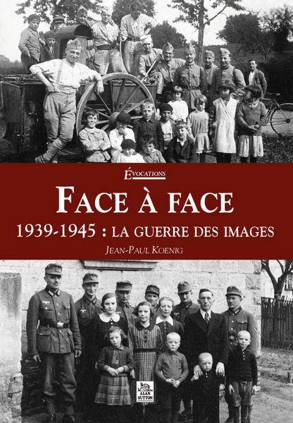 FACE A FACE - 1939-1945