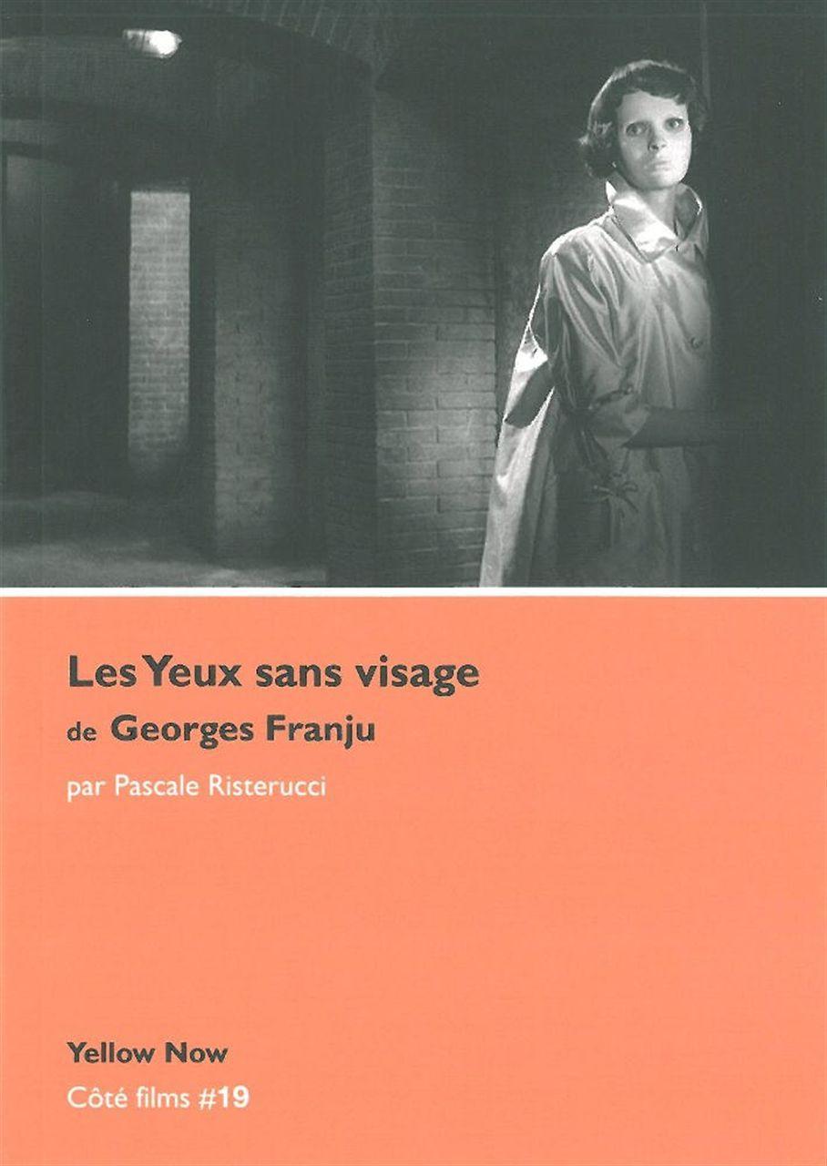 YEUX SANS VISAGE DE GEORGES FRANJU (LES)