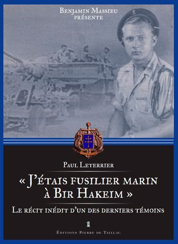 J'ETAIS FUSILIER MARIN A BIR HAKEIM